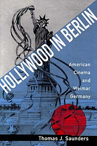 Hollywood in Berlin: American cinema and Weimar Germany icon