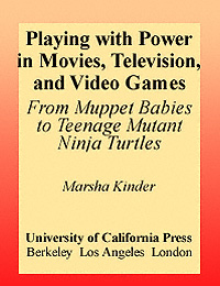 Playing with power in movies, television, and video games: from Muppet Babies to Teenage Mutant Ninja Turtles icon