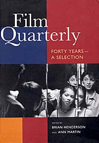 Film Quarterly - Forty Years—A Selection