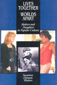 Lives together/worlds apart: mothers and daughters in popular culture icon
