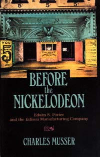 Before the nickelodeon: Edwin S. Porter and the Edison Manufacturing Company icon
